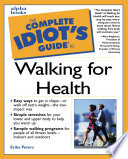 The Complete Idiot s Guide to Walking For Health
