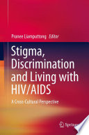 Stigma Discrimination And Living With Hiv Aids