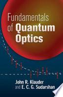 Fundamentals of Quantum Optics