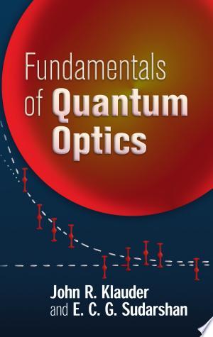 Fundamentals of Quantum Optics - ISBN:9780486450087