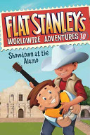 Flat Stanley s Worldwide Adventures  10  Showdown at the Alamo