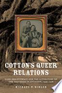 Cotton's Queer Relations