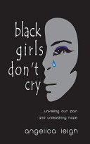 Black Girls Don t Cry