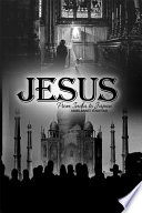 Jesus: From India To Japan : from india to japan encourages open dialogue...