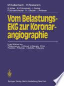 Vom Belastungs-EKG zur Koronarangiographie