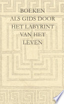 Boeken Als Gids Door Het Labyrint Van Het Leven
