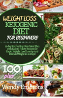 Weight Loss Ketogenic Diet For Beginners