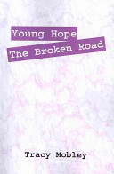 Young Hope the Broken Road