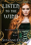 Listen to the Wind by Susanne Dunlap