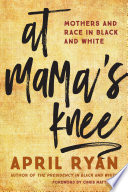 At Mama s Knee