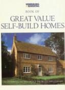 Homebuilding & Renovating Book of Great Value Self-build Homes