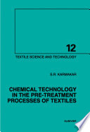 Chemical Technology in the Pre Treatment Processes of Textiles