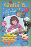 Giulia B  giochi e idee pazze  Collezioni  ricette e giochi per divertirsi tutto l anno
