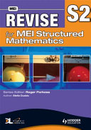 Revise for MEI Structured Mathematics   S2