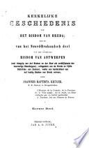 Kerkelijke geschiedenis van het bisdom van Breda, dat is van het Noord-Brabandsch deel van het voormalig bisdom van Antwerpen
