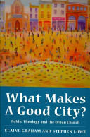 What Makes A Good City