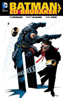 Batman By Ed Brubaker : collected into a definitive graphic...