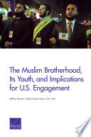 The Muslim Brotherhood  Its Youth  and Implications for U S  Engagement
