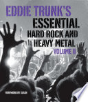 Eddie Trunk s Essential Hard Rock and Heavy Metal