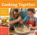 Williams Sonoma Cooking Together