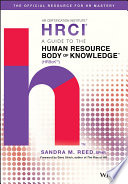 A Guide to the Human Resource Body of Knowledge
