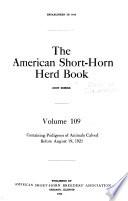 American short-horn herd book, containing pedigrees of short-horn cattle