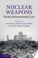 Nuclear Weapons under International Law