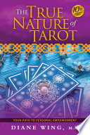 The True Nature Of Tarot 10th Anniversary Edition