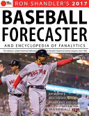 2017 Baseball Forecaster Leaguers The 2017 Baseball Forecaster Published Annually Since