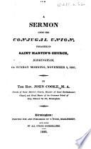 A Sermon upon the Conjugal Union  preached in Saint Martin s Church  Birmingham     November 3  1822