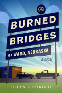 The Burned Bridges of Ward  Nebraska