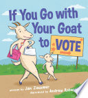If You Go with Your Goat to Vote Book PDF