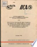 Efectos Del Tratado de Libre Comercio de America Del Norte Sobre El Acceso de Las Exportaciones Agropecuarias de Centroamerica Al Mercado de Los Estados Unidos