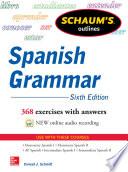 Schaum s Outline of Spanish Grammar  6th Edition