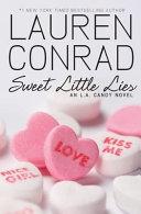 Sweet Little Lies An L A Candy Novel