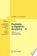 Positivity In Algebraic Geometry 2