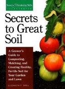 Secrets to great soil