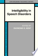 Intelligibility In Speech Disorders