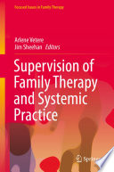 Supervision of Family Therapy and Systemic Practice Supervision In Family Therapy With