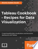 Tableau Cookbook     Recipes for Data Visualization