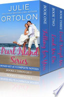 Pearl Island Series Boxed Set  Three Full Length Contemporary Romance Novels