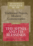 My People s Prayer Book  The Sh ma and its blessings