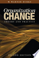 Organization Change : making clear how effective organization...