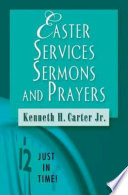 Just in Time  Easter Services  Sermons  and Prayers
