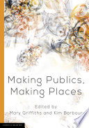 Making Publics  Making Places