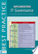 Implementing IT Governance   A Practical Guide to Global Best Practices in IT Management