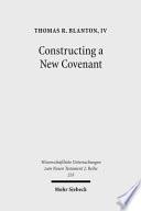 Constructing a New Covenant