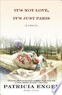 It s Not Love  It s Just Paris