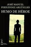 Humo de héroe