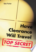 Have Clearance Will Travel